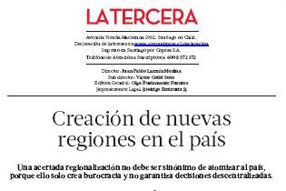 """Editorial La Tercera """"Creación de nuevas regiones en el país"""""""